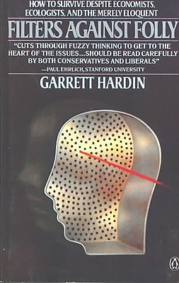 Filters Against Folly Garrett Hardin Paperback