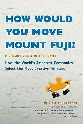 How Would You Move Mount Fuji? William Poundstone Paperback