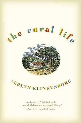 The Rural Life Verlyn Klinkenborg Paperback
