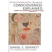 Consciousness Explained Daniel C. Dennett Paperback