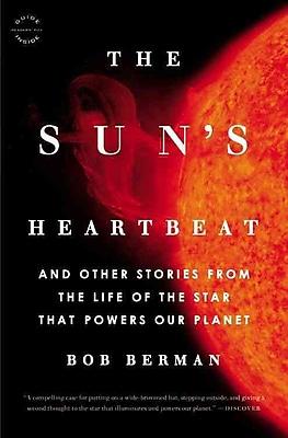 The Sun's Heartbeat Bob Berman Paperback