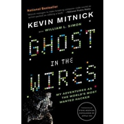 Ghost in the Wires: My Adventures as the World's Most Wanted Hacker Kevin Mitnick Paperback