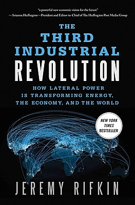 The Third Industrial Revolution Jeremy Rifkin Paperback