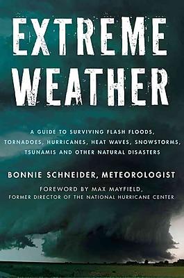 Extreme Weather Bonnie Schneider Paperback