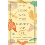 The Long and the Short of It Jonathan Silvertown Hardcover