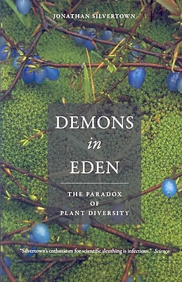 Demons in Eden: The Paradox of Plant Diversity Jonathan Silvertown Paperback