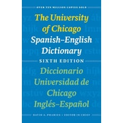 The University of Chicago Spanish-English Dictionary, Sixth Edition David A. Pharies Paperback