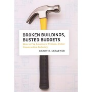Broken Buildings, Busted Budgets Paperback