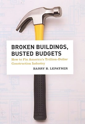 Broken Buildings, Busted Budgets Paperback