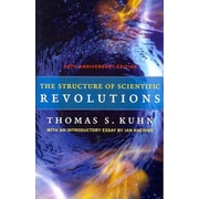 The Structure of Scientific Revolutions: 50th Anniversary Edition Thomas S. Kuhn Paperback