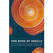 The Book of Shells M. G. Harasewych, Fabio Moretzsohn  Hardcover