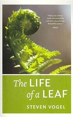 The Life of a Leaf Steven Vogel Paperback