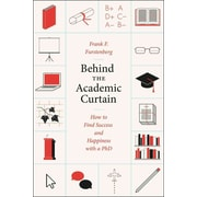 Behind the Academic Curtain Frank F. Furstenberg Paperback