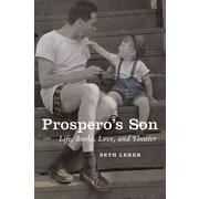 Prospero's Son: Life, Books, Love, and Theater Seth Lerer Hardcover