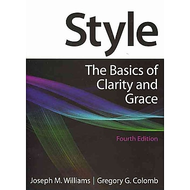Style Joseph M. Williams, Gregory G. Colomb Paperback, Used Book