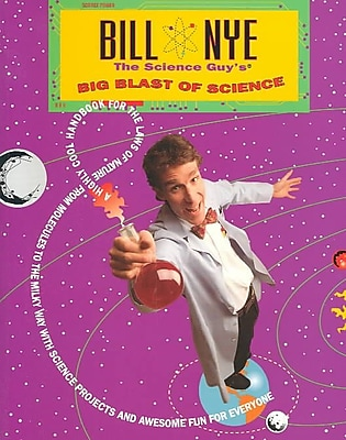Bill Nye the Science Guy's Big Blast of Science Bill Nye Paperback