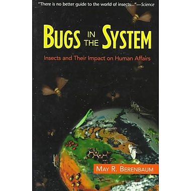 Bugs In The System May R. Berenbaum Paperback