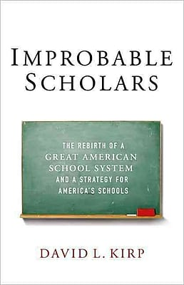 Improbable Scholars David L. Kirp Hardcover