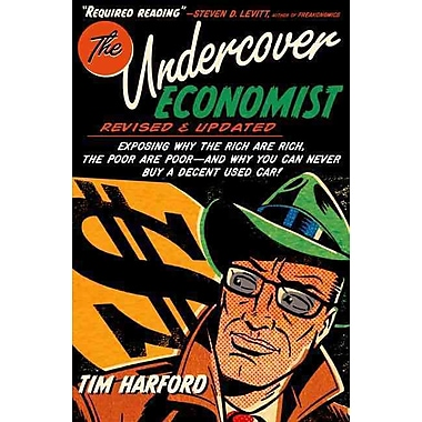 The Undercover Economist, Revised and Updated Edition Tim Harford Hardcover