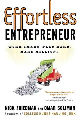 Effortless Entrepreneur Nick Friedman, Omar Soliman, Daylle Deanna Schwartz Paperback