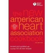 The New American Heart Association Cookbook: Revised and Updated with More Than 150 All-New Recipes