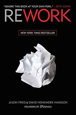 Rework Jason Fried, David Heinemeier Hansson Hardcover