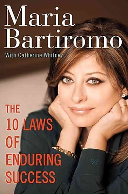 The 10 Laws of Enduring Success Maria Bartiromo, Catherine Whitney Paperback