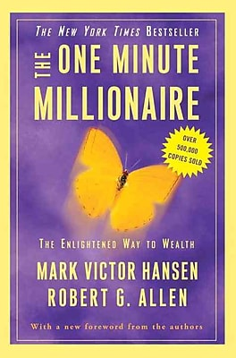 The One Minute Millionaire: The Enlightened Way to Wealth Paperback