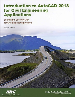 Introduction to AutoCAD 2013 for Civil Engineering Applications Nighat Yasmin Paperback