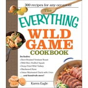 The Everything Wild Game Cookbook Karen Eagle Paperback