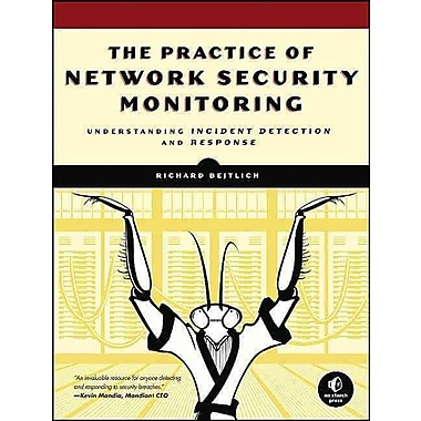 The Practice of Network Security Monitoring Richard Bejtlich Paperback