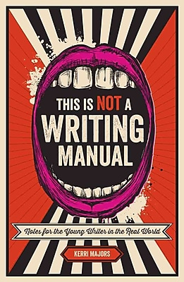 This Is Not a Writing Manual Kerri Majors Paperback