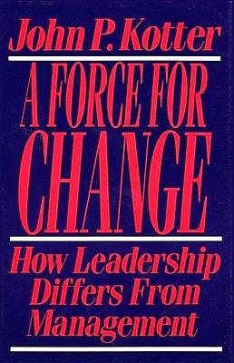 Force for Change John P. Kotter Hardcover