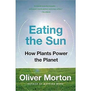 Eating the Sun Oliver Morton Paperback