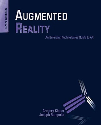 Augmented Reality Greg Kipper , Joseph Rampolla Paperback