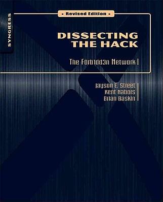 Dissecting the Hack Jayson E. Street, Kent Nabors, Brian Baskin Paperback