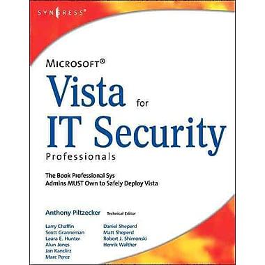 Microsoft Vista for IT Security Professionals Anthony Piltzecker Paperback