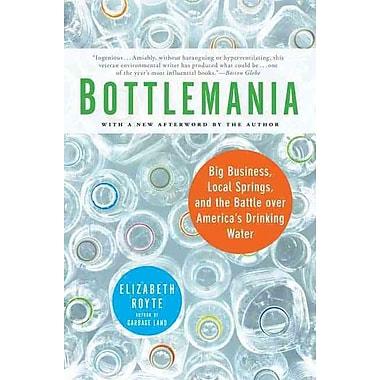 Bottlemania Elizabeth Royte Paperback