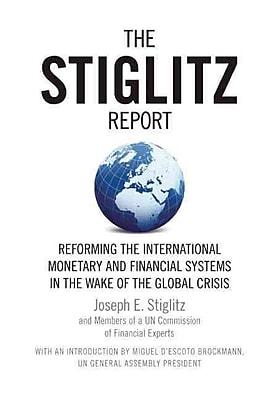 The Stiglitz Report Joseph E. Stiglitz Paperback