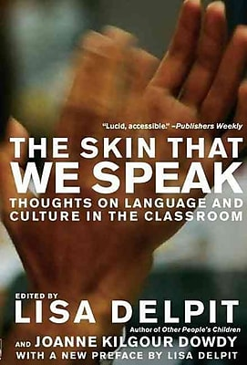 Skin That We Speak Lisa Delpit Paperback