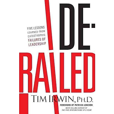 Derailed Tim Irwin Ph.D. Paperback