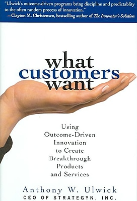 What Customers Want Anthony Ulwick Hardcover