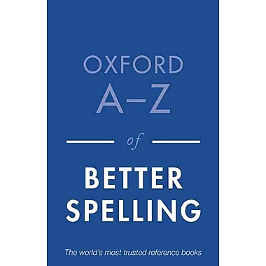 Oxford A-Z of Better Spelling Charlotte Buxton Paperback