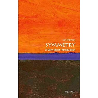 Symmetry: A Very Short Introduction A Very Short Introduction (Very Short Introductions) Paperback
