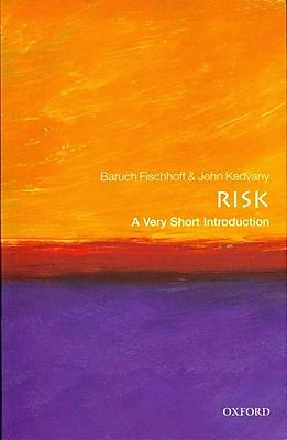 Risk: A Very Short Introduction Baruch Fischhoff, John Kadvany Paperback