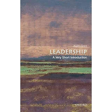 Leadership: A Very Short Introduction Keith Grint Paperback