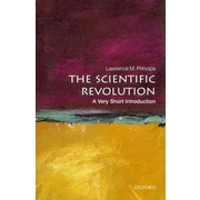 Scientific Revolution: A Very Short Introduction Lawrence M. Principe Paperback