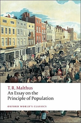 An Essay on the Principle of Population (Oxford World's Classics) Thomas Malthus Paperback