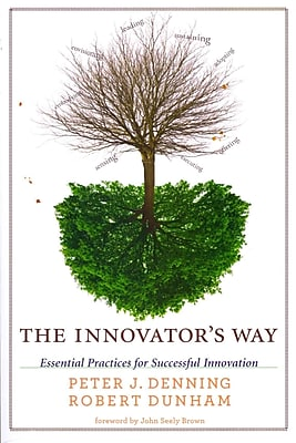 The Innovator's Way: Essential Practices for Successful Innovation Paperback