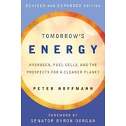 Tomorrow's Energy: Hydrogen, Fuel Cells, and the Prospects for a Cleaner Planet  Paperback